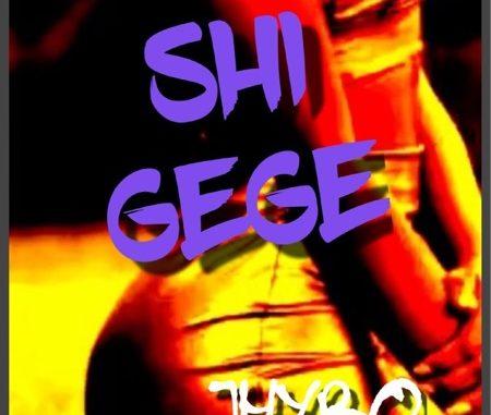Jhybo – Shi Gege Lyrics