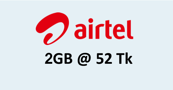 Airtel Internet offer 2GB 52Tk