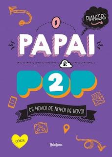 http://livrosvamosdevoralos.blogspot.com.br/2016/08/resenha-o-papai-e-pop-2.html