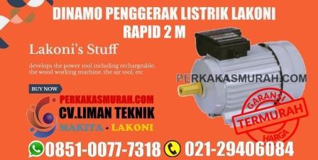 harga mesin penggerak lakoni, dinamo motor lakoni, lakoni rapid 2 M