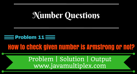Java program that checks whether given number is Armstrong or not.