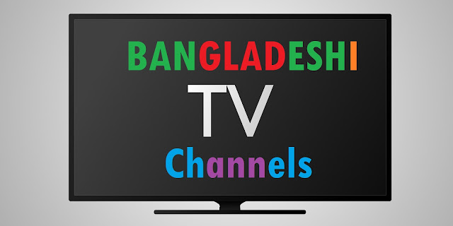 Bangladeshi TV Channels