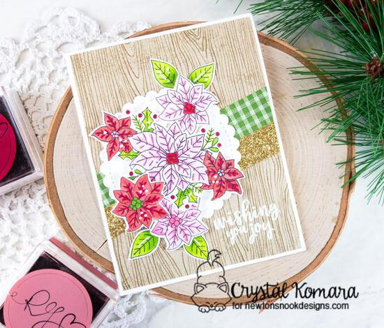 Wishing you joy by Crystal features Poinsettia Blooms by Newton's Nook Designs; #newtonsnook