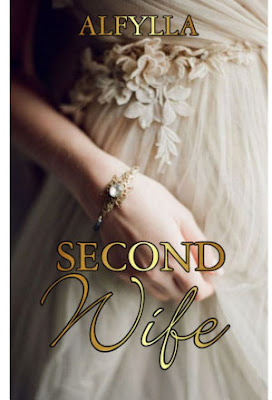 Second Wife by Alfylla Pdf