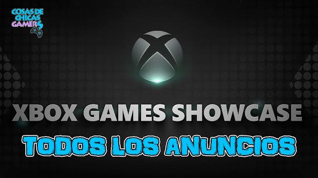 TODOS LOS ANUNCIOS DEL XBOX GAMES SHOWCASE