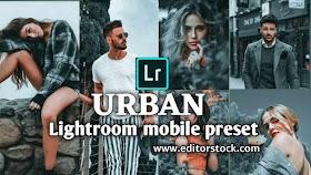 URBAN - Lightroom mobile preset 2021 download for free