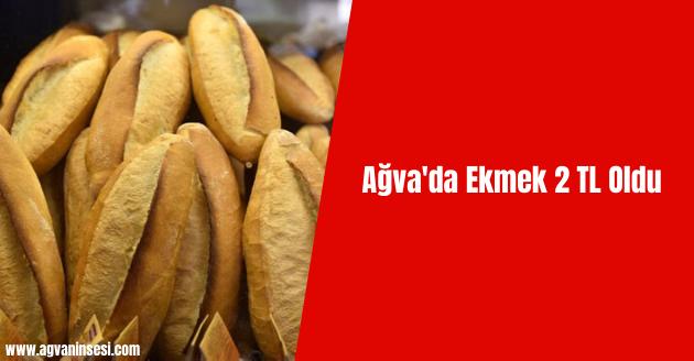 Ağva'da Ekmek 2 TL Oldu