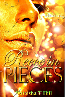 Reece in Pieces by Nataisha T Hill