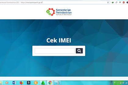 Situs Cek IMEI Kemenperin Sudah dirilis, Klik Disini