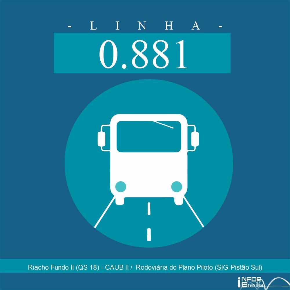 Horário de ônibus e itinerário 0.881 - Riacho Fundo II (QS 18) - CAUB II /  Rodoviária do Plano Piloto (SIG-Pistão Sul)