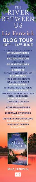The River Between Us by Liz Fenwick book blog tour banner