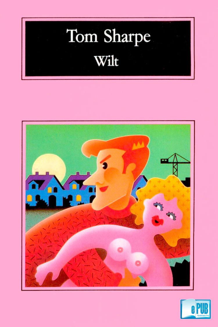 Wilt – Tom Sharpe