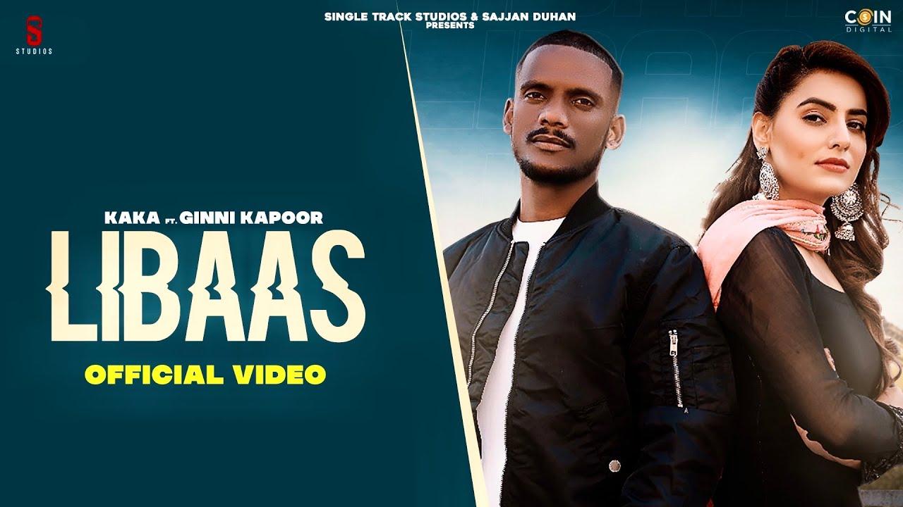 Libaas Lyrics Kaka | Punjabi Song Lyrics