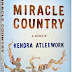 READ THIS BOOK: Miracle Country by Kendra Atleework is a go...emoir about family, land and what we can do when we lose both.