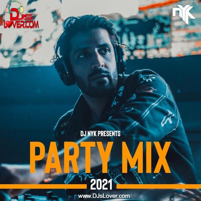 New Year 2021 Party Mix DJ NYK