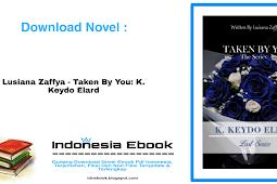 Taken By You: K. Keydo Ellard by Lusiana Zaffya