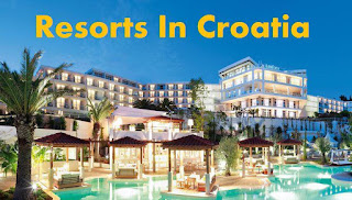 Resorts In Croatia