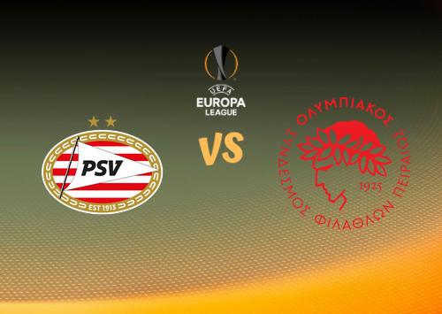 PSV vs Olympiakos Piraeus  Resumen