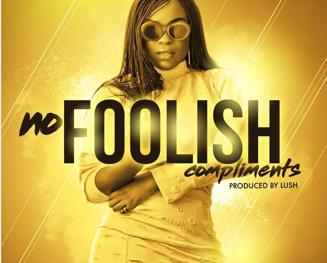 [Music] Ewà Cole – No Foolish Compliments (Prod. Lush Beat)