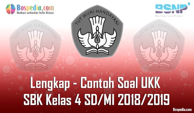 Lengkap - Contoh Soal UKK Seni Budaya Keterampilan Kelas 4 SD/MI 2018/2019
