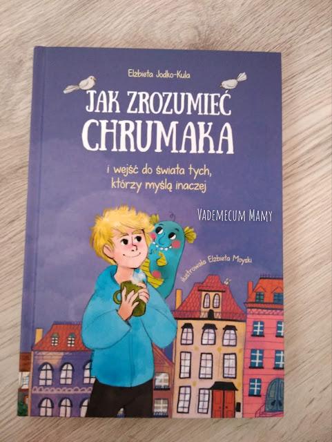 Jak zrozumieć Chrumaka - o autyzmie w literaturze dziecięcej