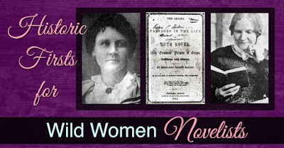 Historic Firsts for Wild Women Novelists