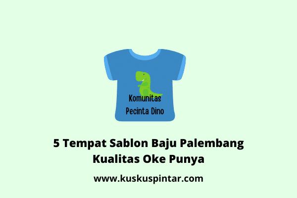 Sablon Baju Palembang