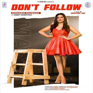 Don't Follow Lyrics official - Himanshi Khurana Ft. Garry Anandpuria | DjPunjabNew.CoM