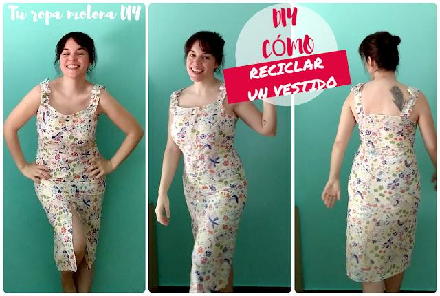 Cómo reciclar un vestido