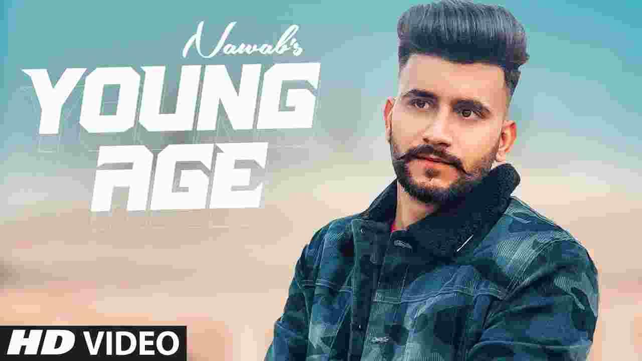 यंग ऐज Young Age Lyrics in Hindi Nawab Punjabi Song