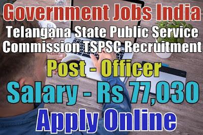 Telangana State Public Service Commission TSPC Recruitment 2018