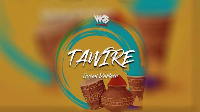 Queen Darleen - Tawire
