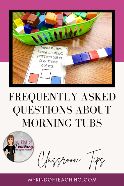FAQ about morning tubs. Classroom tips