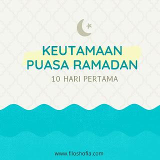 keutamaan puasa ramadan pertama
