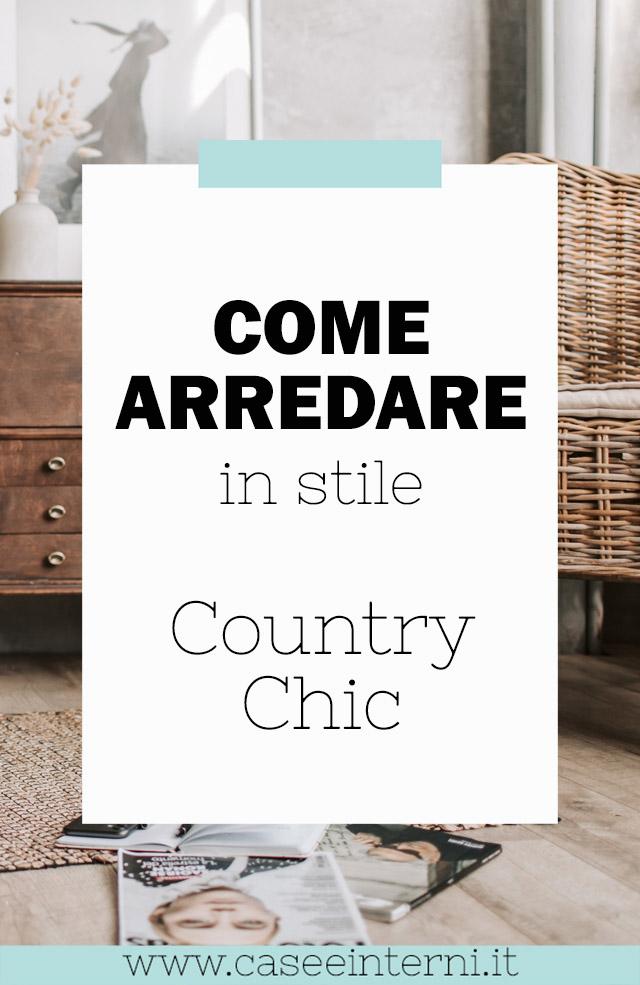 Come Arredare in stile Country Chic