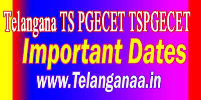 TSPGECET 2019 Important Dates Download