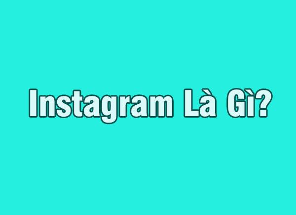 Instagram là Gì? Bạn có hay chụp ảnh tự sướng trên Instagram?