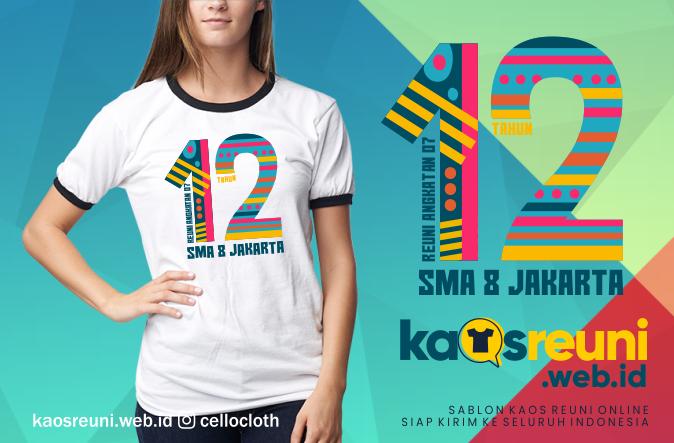 Desain Kaos Reuni SMA 8 Jakarta Angkatan 07 - Kaos Reuni