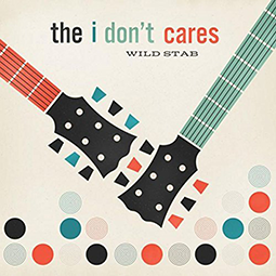 WILD STAB - The I Don`t Cares