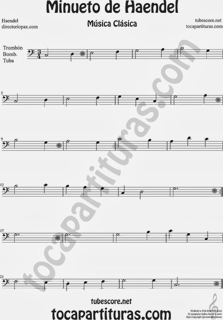 Minueto Partitura para Trombón, Tuba Elicón y Bombardino by Haendel Sheet Music for Trombone, Tube, Euphonium Minuet Music Scores
