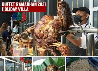 Buffet ramadhan 2021 holiday villa johor