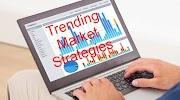 Basic Tips For Understanding Trending Market Strategies