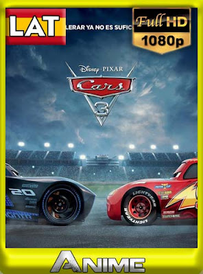 Cars 3 (2017) HD [1080p] Latino [GoogleDrive] BerlinHD