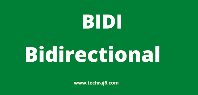 BiDi full form, What is the full form of BiDi