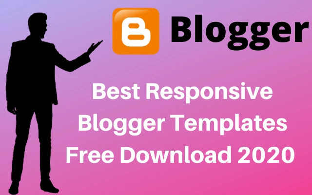 best responsive blogger templates free download, blogger template free download, blogger templates 2020