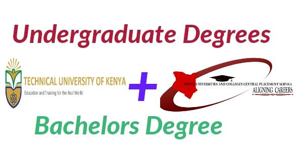 Technical University of Kenya bachelors degrees /KUCCPS