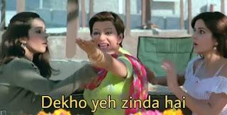 Dekho ye zinda hai | best welcome movie meme templates & dialogue