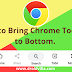 How to Bring Chrome Toolbar to Bottom: See How