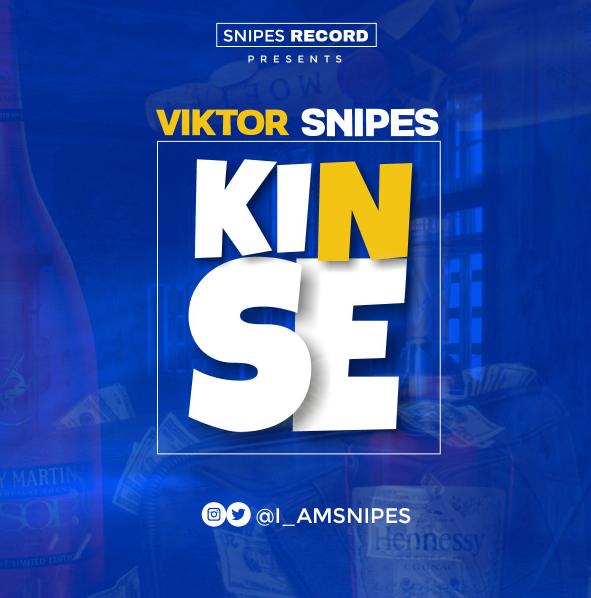 MUSIC: Viktor Snipes – KIN SE