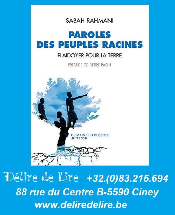 Paroles-peuples-racines-Plaidoyer-terre-Sabah-Rahmani-Actes-Sud